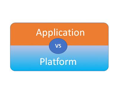 Make or Break decision for platform vs application approach