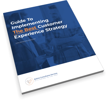 Download a guide to implementing the best Customer Experience Strategy